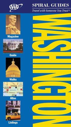 Washington DC Spiral Guide (AAA Spiral Guides: Washington D.C.): AAA