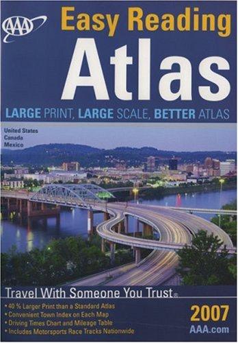 9781595081629: AAA Easy Reading North American Road Atlas 2007 (AAA North American Road Atlas (Large Print))