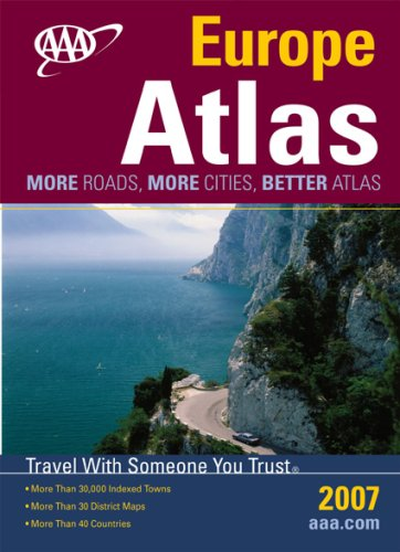 AAA 2007 Europe Road Atlas: More Roads, More Cities, Better Atlas (AAA Europe Road Atlas): AAA ...