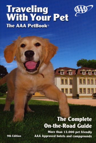 9781595082084: Traveling With Your Pet: The AAA Pet Book