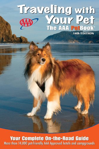 9781595085030: Traveling With Your Pet: The AAA Petbook