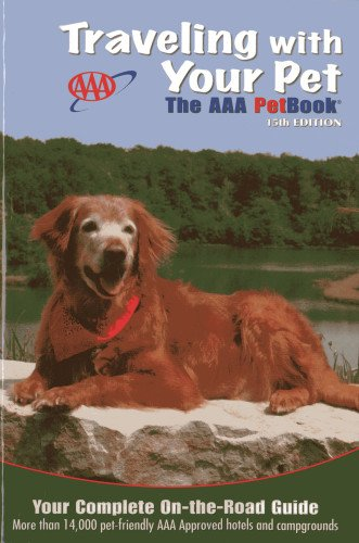 9781595085306: Traveling With Your Pet: The AAA Petbook®