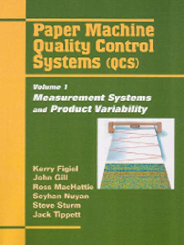 9781595101921: Paper Machine Quality Control Systems - Volume 1: Measurement Systems and Product Variability