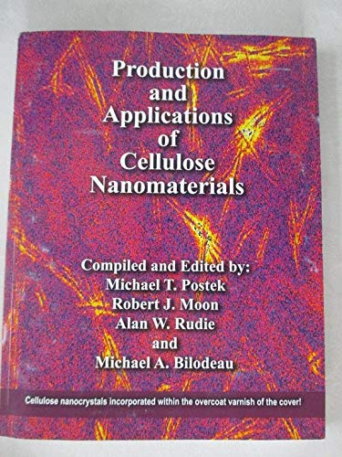 9781595102249: Production and Applications of Cellulose Nanomaterials