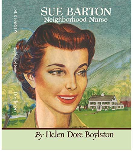 9781595110299: Sue Barton Neighborhood Nurse (Sue Barton Series, Volume 6)