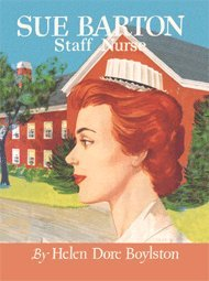 9781595110305: Sue Barton Staff Nurse (Sue Barton Series, Volume 7 - Final Book in the Series)