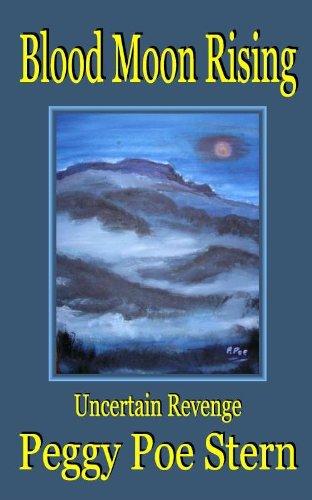 9781595130495: Blood Moon Rising: Uncertain Revenge