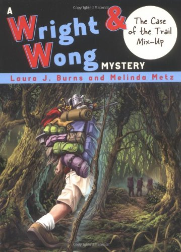 9781595140166: The Case of the Trail Mix-Up #3 (Wright & Wong)