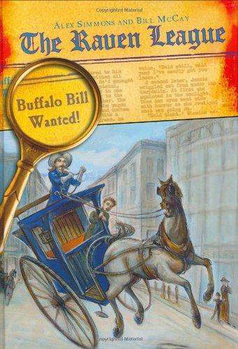 9781595140739: Buffalo Bill Wanted! (Raven League)