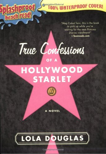 9781595141538: True Confessions of a Hollywood Starlet