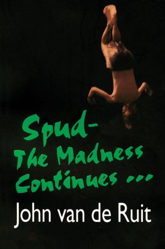 9781595141903: Spud-The Madness Continues