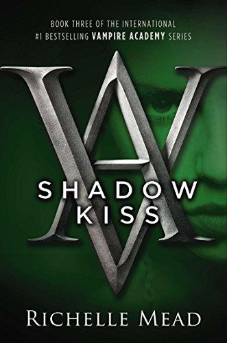9781595141972: Vampire Academy 03. Shadow Kiss