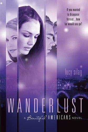 9781595142238: Wanderlust: A Beautiful Americans Novel