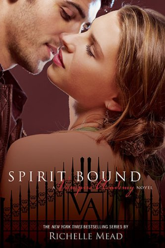 9781595142504: Spirit Bound (Vampire Academy, Book 5)