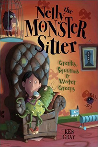 9781595142597: Nelly the Monster Sitter: Grerks, Squurms & Water Greeps (Read-It! Chapter Books)