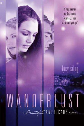 9781595142870: Wanderlust: A Beautiful Americans Novel