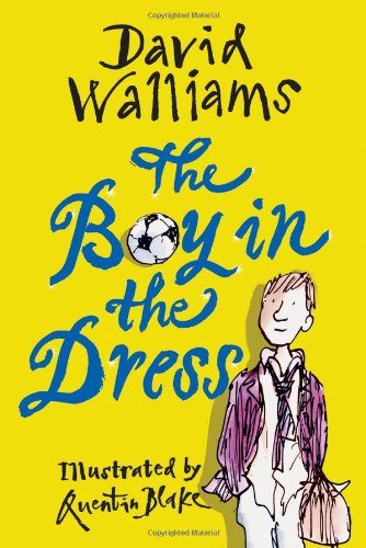 The Boy in the Dress: David Walliams