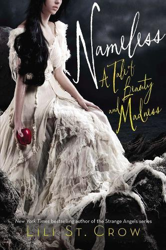9781595143570: Nameless: A Tale of Beauty and Madness (Tales of Beauty and Madness)