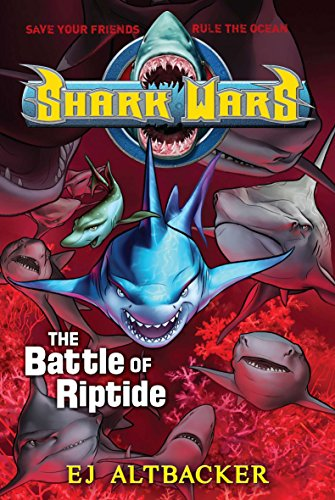 9781595143778: Shark Wars #2: The Battle of Riptide (Shark Wars (Hardcover))