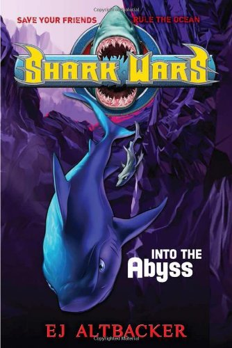 9781595143822: Shark Wars #3: Into the Abyss
