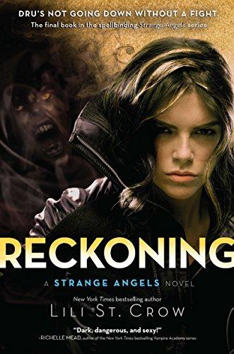 Reckoning (Strange Angels): St Crow, Lili