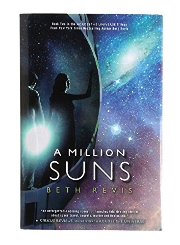 9781595143983: A Million Suns (Across the Universe)