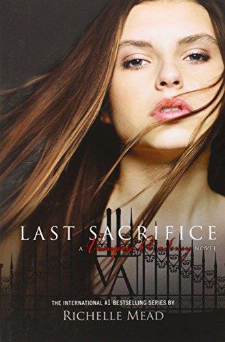 9781595144287: Vampire Academy 06. Last Sacrifice