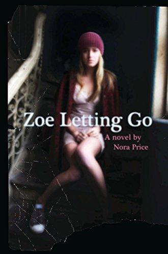 9781595144669: Zoe Letting Go