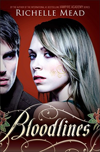 Bloodlines: Richelle Mead