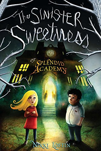 9781595145086: The Sinister Sweetness of Splendid Academy: First Edition