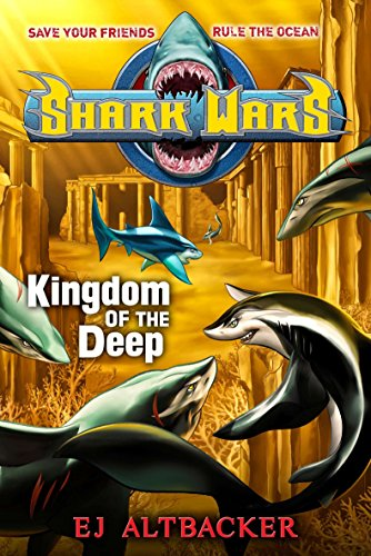 9781595145093: Kingdom of the Deep (Shark Wars (Hardcover))