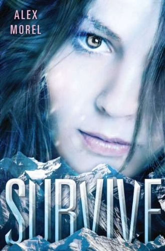 9781595145109: Survive: First Edition
