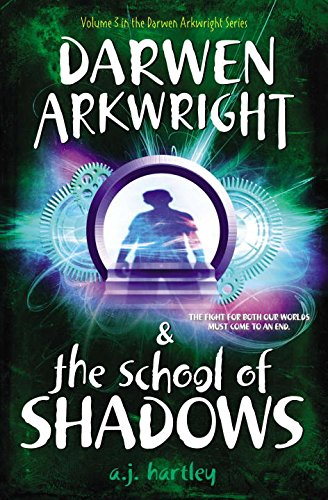 9781595145437: Darwen Arkwright and the School of Shadows