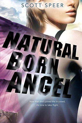 Natural Born Angel: An Immortal City Novel: Speer, Scott