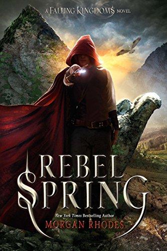 Rebel Spring: A Falling Kingdoms Novel: Rhodes, Morgan