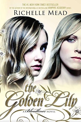 9781595146021: The Golden Lily: A Bloodlines Novel