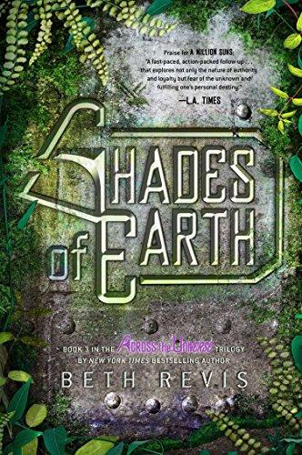9781595146151: Shades of Earth: An Across the Universe Novel