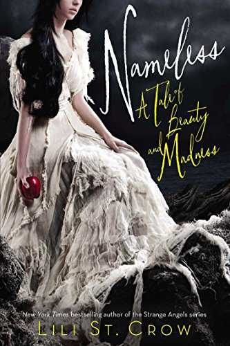 9781595146182: Nameless: A Tale of Beauty and Madness (Tales of Beauty and Madness)