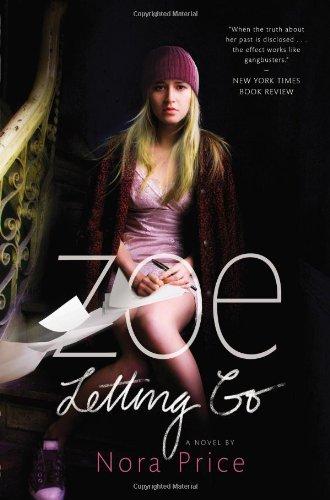 9781595146267: Zoe Letting Go