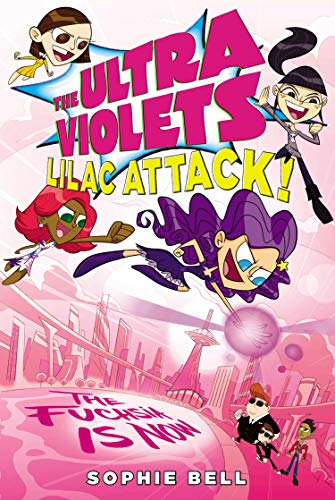 9781595146489: The Ultra Violets #3: Lilac Attack!