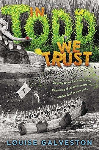 In Todd We Trust: Galveston, Louise