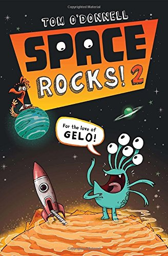 9781595147141: For the Love of Gelo! (Space Rocks!)