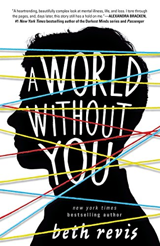 9781595147158: A World Without You