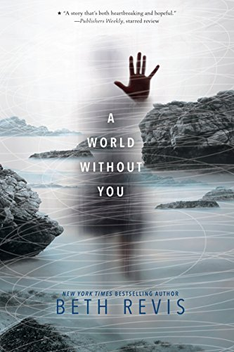 9781595147165: A World Without You