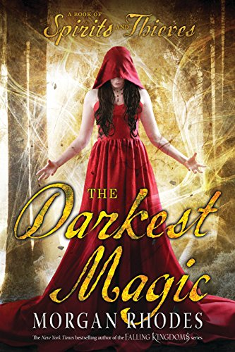 9781595147622: The Darkest Magic (A Book of Spirits and Thieves)