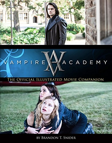 9781595147806: Vampire Academy: The Official Illustrated Movie Companion