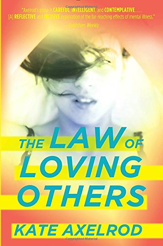 The Law of Loving Others: Axelrod, Kate