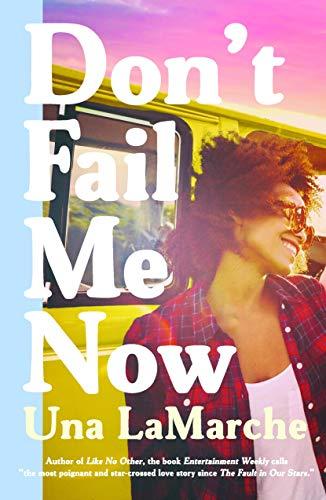 Don't Fail Me Now: Lamarche, Una