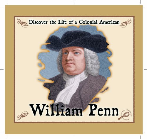 9781595151391: William Penn (Discover the Life of a Colonial American)
