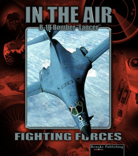 9781595151858: B-1b Lancer (Fighting Forces in the Air)